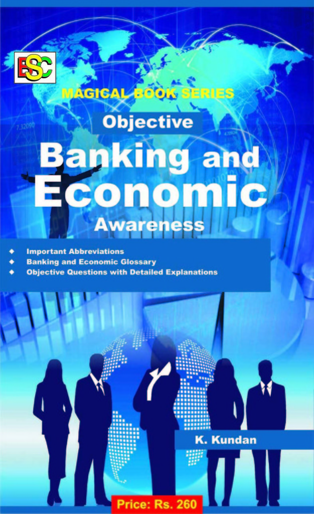 OBJECTIVE BANKING AND ECONOMIC AWARENSS