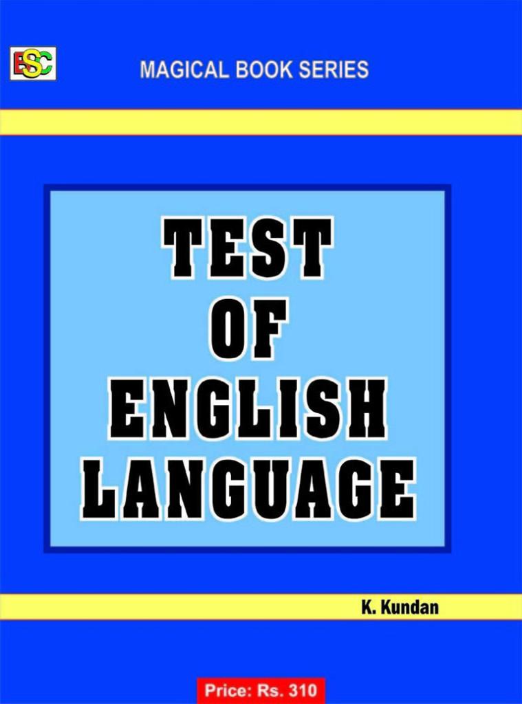 TEST OF ENGLISH LANGUAGE