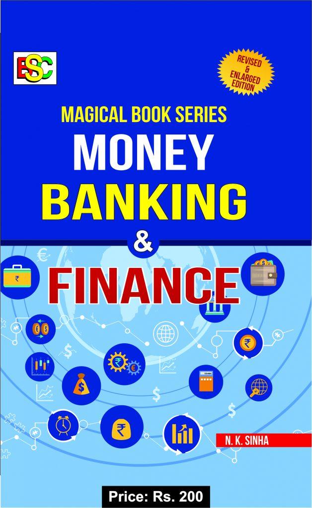 MONEY, BANKING & FINANCE